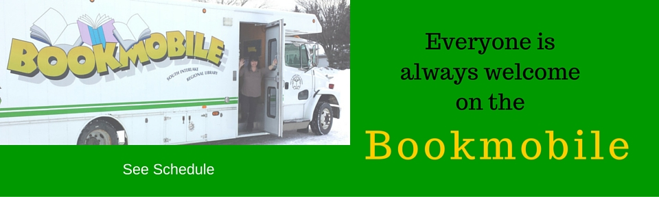 Everyone is always welcome on the Bookmobile!